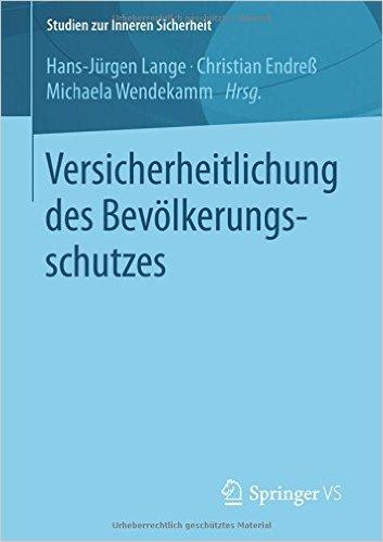 Cover Versicherheitlichung des Bevölkerungsschutzes